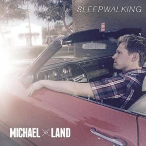 Michael Land - Sleepwalking
